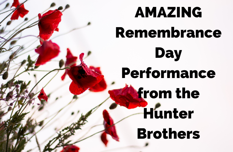 AMAZING Remembrance Day Performance from the Hunter Brothers