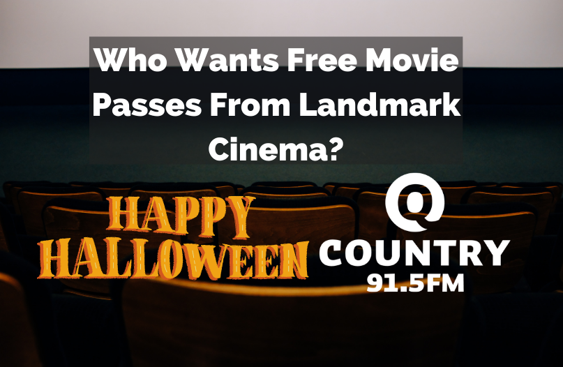 Q Country 91.5 and landmark Cinema want to send YOU to the Movies!