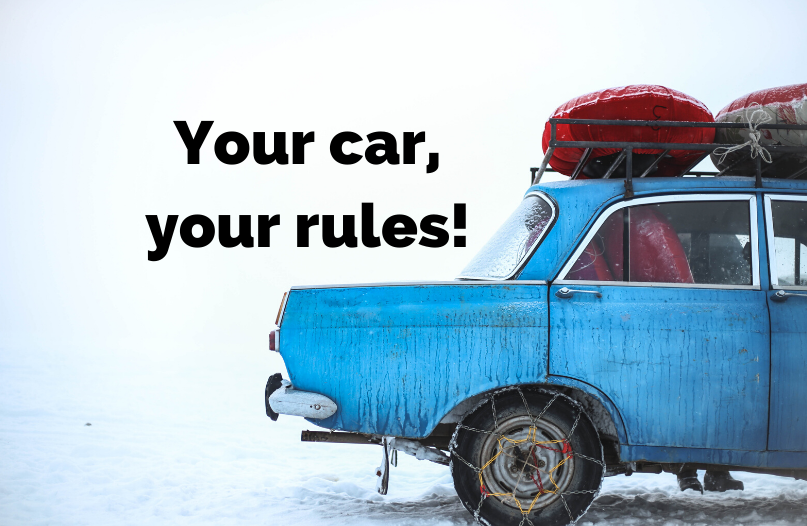 Your Car = Your Rules.